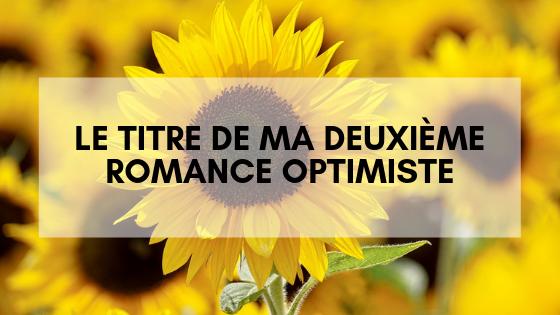 Le titre Une deuxième Romance Optimiste
